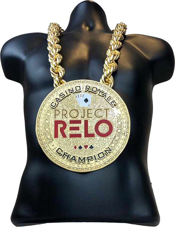 Project Relo Casino Royale Champion Championship Chain Award