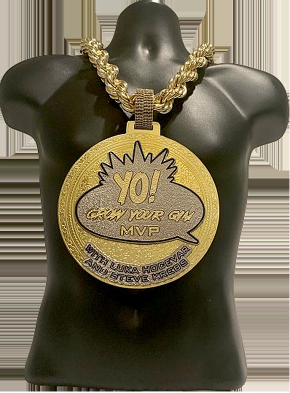 Yo! Grow Your Gym MVP Championship Chain
