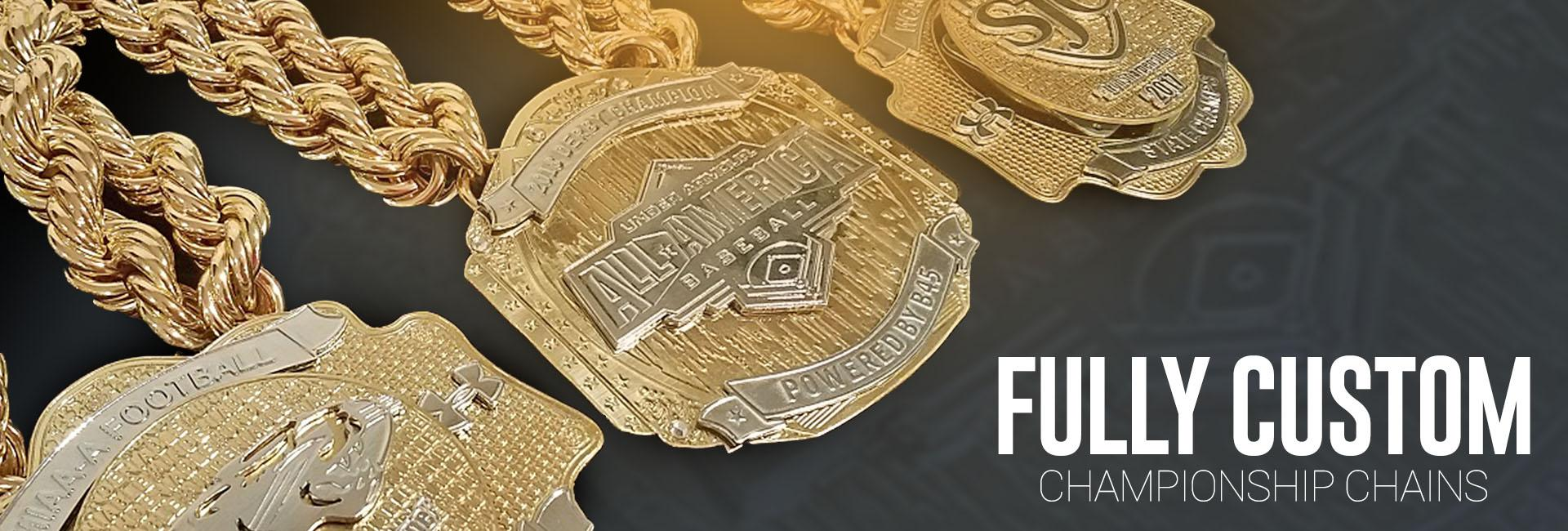Fully Custom Championship Chains